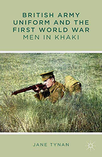 9781349337170: British Army Uniform and the First World War: Men in Khaki