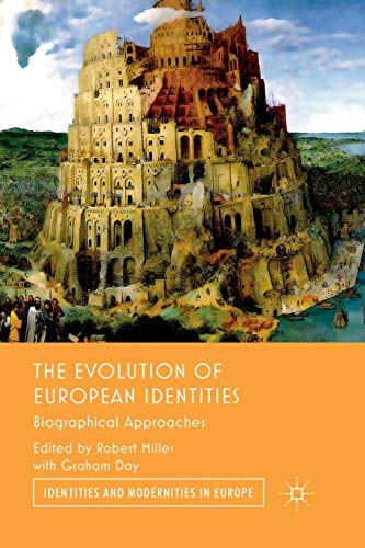 9781349337590: The Evolution of European Identities: Biographical Approaches (Identities and Modernities in Europe)