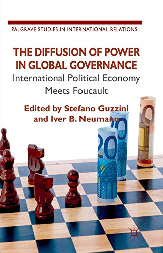 9781349337804: The Diffusion of Power in Global Governance: International Political Economy meets Foucault (Palgrave Studies in International Relations)