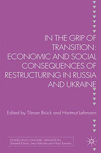 9781349338016: In the Grip of Transition: Economic and Social Consequences of Restructuring in Russia and Ukraine (Studies in Economic Transition)