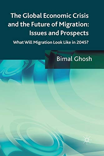 The Global Economic Crisis and the Future: Bimal Ghosh