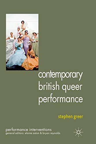9781349338559: Contemporary British Queer Performance (Performance Interventions)