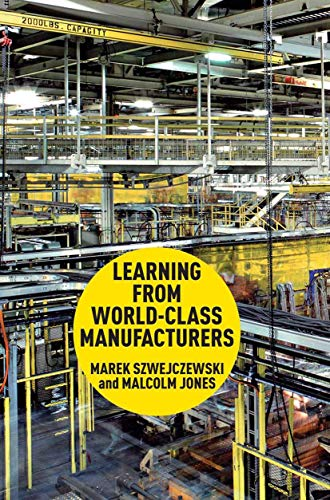 9781349338658: Learning From World Class Manufacturers