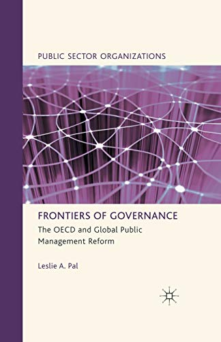 9781349339204: Frontiers of Governance: The OECD and Global Public Management Reform (Public Sector Organizations)