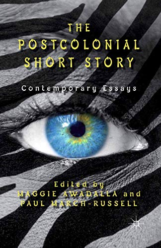 9781349339303: The Postcolonial Short Story: Contemporary Essays
