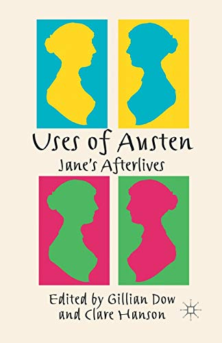 9781349339990: Uses of Austen: Jane's Afterlives