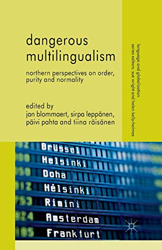 9781349340392: Dangerous Multilingualism: Northern Perspectives on Order, Purity and Normality