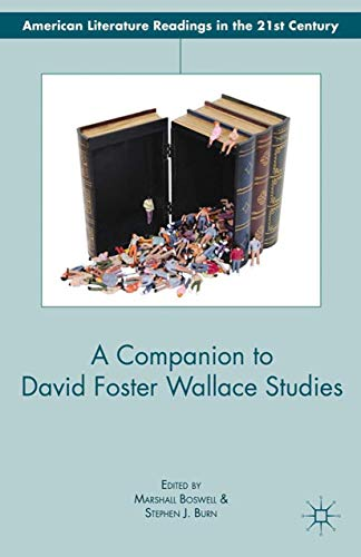 9781349341122: A Companion to David Foster Wallace Studies (American Literature Readings in the 21st Century)