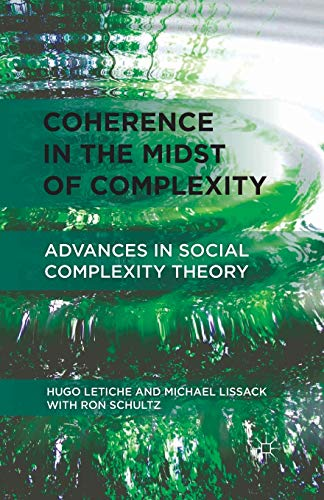9781349341474: Coherence in the Midst of Complexity: Advances in Social Complexity Theory