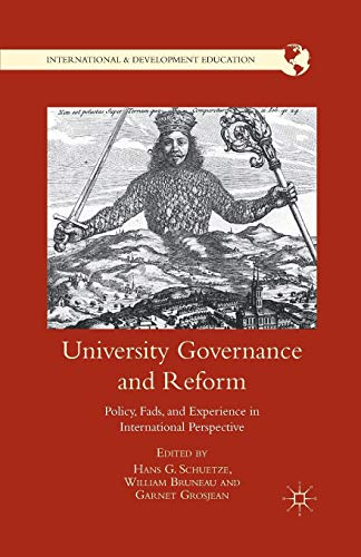 9781349342761: University Governance and Reform: Policy, Fads, and Experience in International Perspective (International and Development Education)