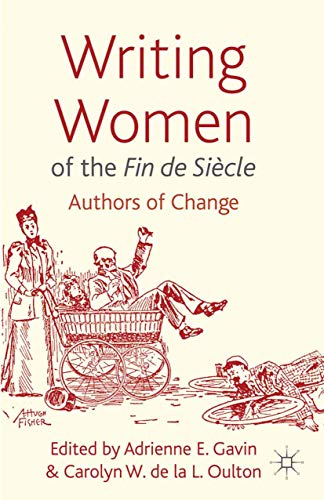 9781349344673: Writing Women of the Fin de Siècle: Authors of Change