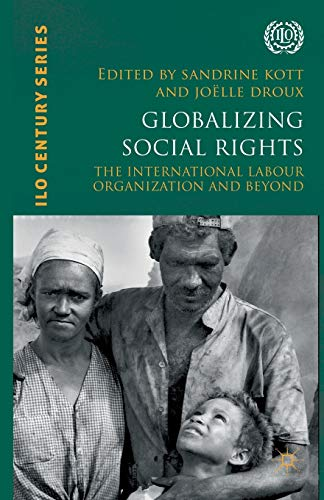 9781349344758: Globalizing Social Rights: The International Labour Organization and Beyond
