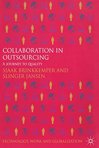 9781349344932: Collaboration in Outsourcing: A Journey to Quality (Technology, Work and Globalization)