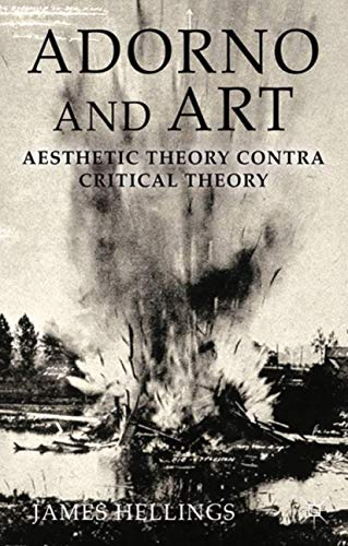 9781349345090: Adorno and Art: Aesthetic Theory Contra Critical Theory