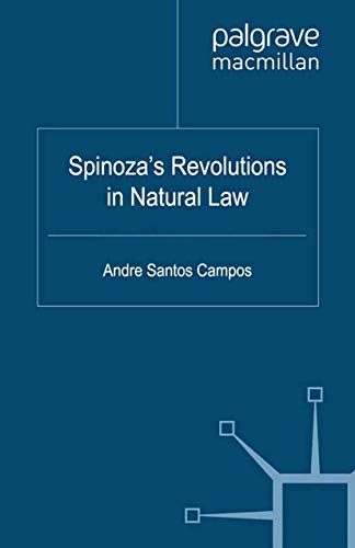 9781349345717: Spinoza's Revolutions in Natural Law