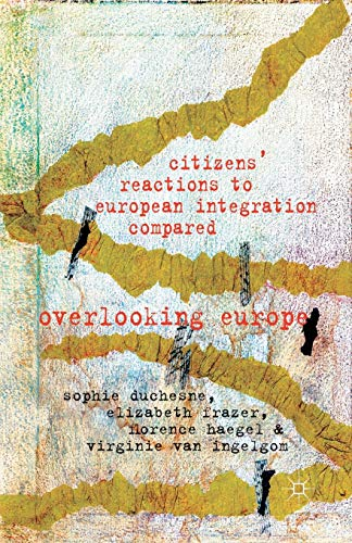 9781349346400: Citizens' Reactions to European Integration Compared: Overlooking Europe