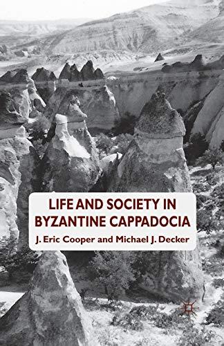 9781349348282: Life and Society in Byzantine Cappadocia