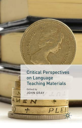 9781349348725: Critical Perspectives on Language Teaching Materials