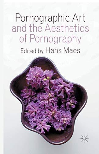 9781349349821: Pornographic Art and the Aesthetics of Pornography