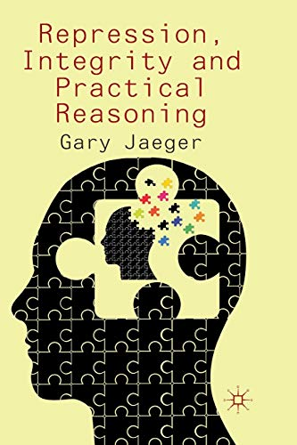 9781349349975: Repression, Integrity and Practical Reasoning