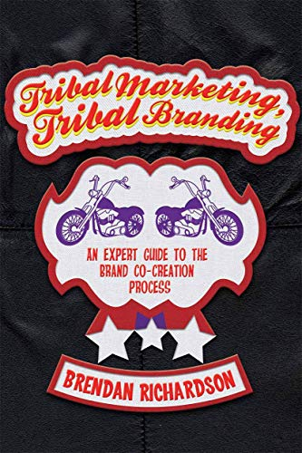 9781349350094: Tribal Marketing, Tribal Branding: An expert guide to the brand co-creation process