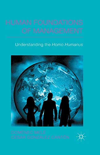 9781349350179: Human Foundations of Management: Understanding the Homo Humanus (IESE Business Collection)