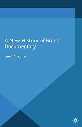 9781349352098: A New History of British Documentary