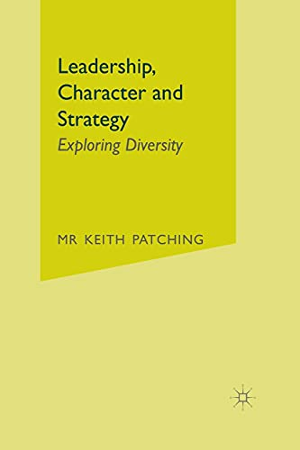 9781349352913: Leadership, Character and Strategy: Exploring Diversity