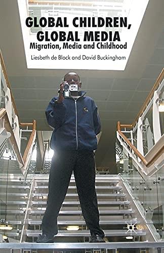 9781349353323: Global Children, Global Media: Migration, Media and Childhood