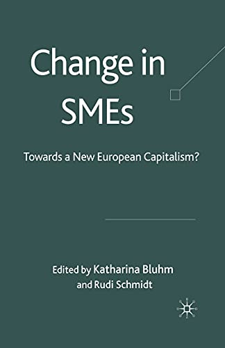 9781349354160: Change in SMEs: Towards a New European Capitalism?