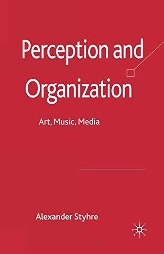 9781349354344: Perception and Organization: Art, Music, Media