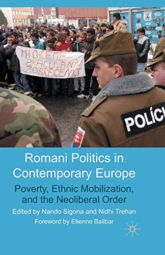9781349354528: Romani Politics in Contemporary Europe: Poverty, Ethnic Mobilization, and the Neoliberal Order