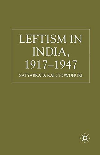 9781349354986: Leftism in India, 1917–1947