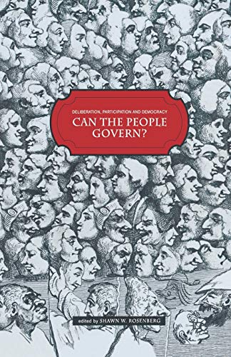 9781349355075: Deliberation, Participation and Democracy: Can the People Govern?