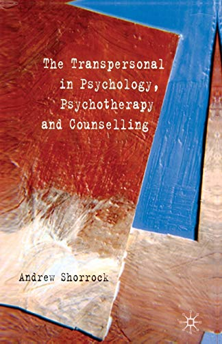 9781349355471: The Transpersonal in Psychology, Psychotherapy and Counselling