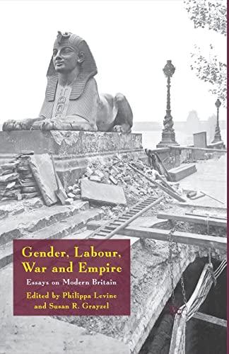 9781349356126: Gender, Labour, War and Empire: Essays on Modern Britain