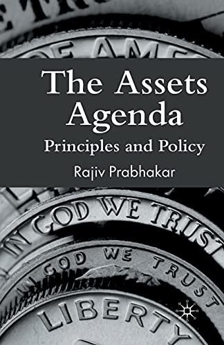 9781349356911: The Assets Agenda: Principles and Policy