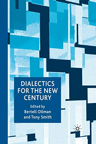 9781349358298: Dialectics for the New Century