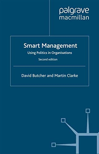 9781349359912: Smart Management: Using Politics in Organizations