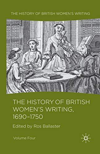 9781349361861: 4: The History of British Women's Writing, 1690 - 1750: Volume Four