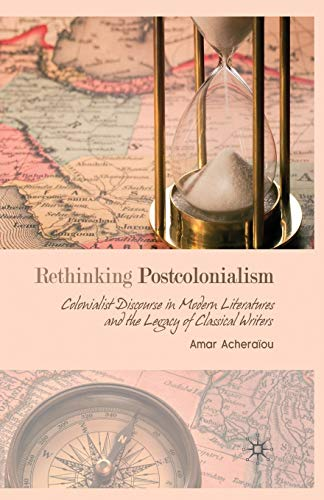 9781349362646: Rethinking Postcolonialism: Colonialist Discourse in Modern Literatures and the Legacy of Classical Writers