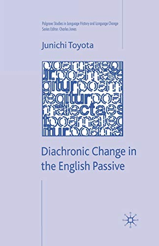 9781349363193: Diachronic Change in the English Passive