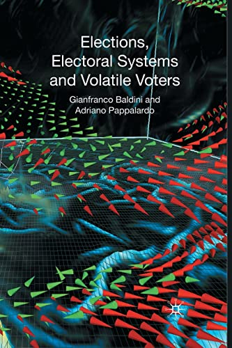 9781349365289: Elections, Electoral Systems and Volatile Voters