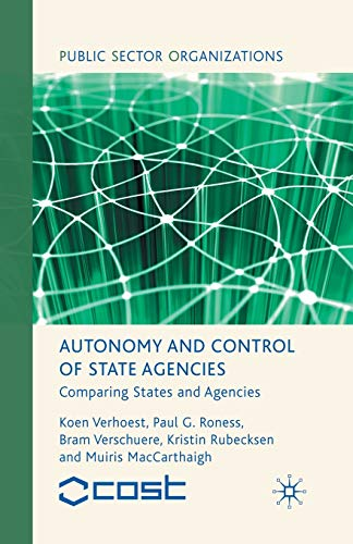 9781349367351: Autonomy and Control of State Agencies: Comparing States and Agencies (Public Sector Organizations)