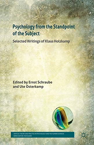 9781349367399: Psychology from the Standpoint of the Subject: Selected Writings of Klaus Holzkamp (Critical Theory and Practice in Psychology and the Human Sciences)