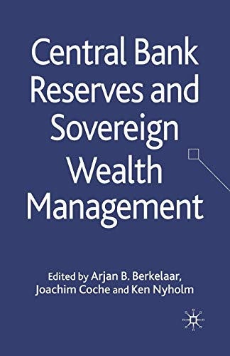 9781349368853: Central Bank Reserves and Sovereign Wealth Management