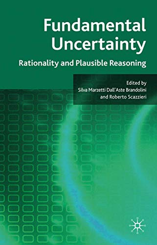 9781349369270: Fundamental Uncertainty: Rationality and Plausible Reasoning