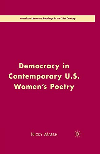 9781349369683: Democracy in Contemporary U.S. Women's Poetry (American Literature Readings in the 21st Century)