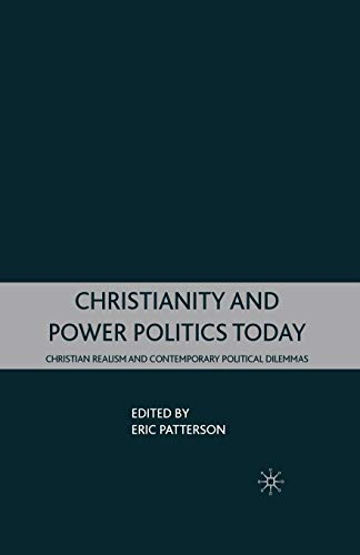 9781349370962: Christianity and Power Politics Today: Christian Realism and Contemporary Political Dilemmas