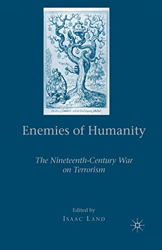 9781349372317: Enemies of Humanity: The Nineteenth-Century War on Terrorism